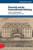 Österreich und der Immerwährende Reichstag (eBook, PDF)