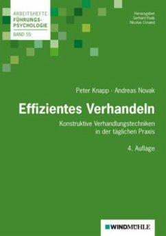 Effizientes Verhandeln - Knapp, Peter; Novak, Andreas
