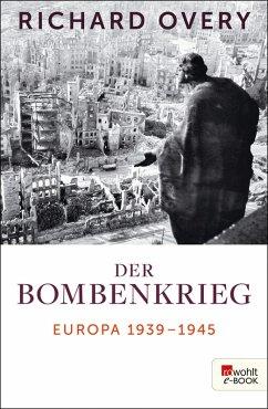 Der Bombenkrieg (eBook, ePUB) - Overy, Richard