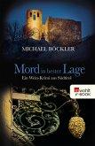 Mord in bester Lage / Wein-Krimi Bd.2 (eBook, ePUB)