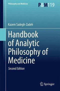 Handbook of Analytic Philosophy of Medicine - Sadegh-Zadeh, Kazem