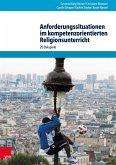 Anforderungssituationen im kompetenzorientierten Religionsunterricht (eBook, PDF)