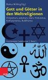 Gott und Götter in den Weltreligionen (eBook, PDF)