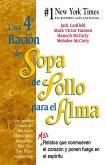 Una 4a Ración de Sopa de Pollo para el Alma (eBook, ePUB)