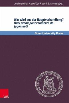 Was wird aus der Hauptverhandlung? Quel avenir pour l'audience de jugement? (eBook, PDF)