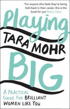 Playing Big - Mohr, Tara