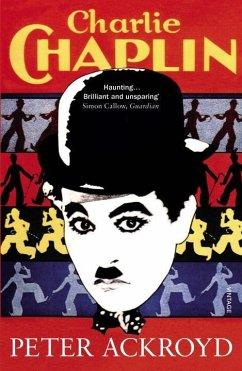 Charlie Chaplin - Ackroyd, Peter