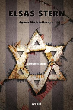 Elsas Stern. Ein Holocaust-Drama (eBook, PDF) - Christofferson, Agnes