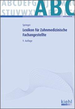 Lexikon für Zahnmedizinische Fachangestellte - Springer, Ute