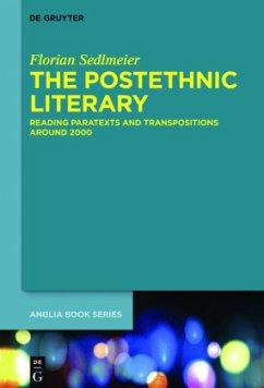 The Postethnic Literary - Sedlmeier, Florian
