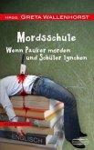 MordsSchule