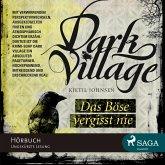 Das Böse vergisst nie / Dark Village Bd.1 (MP3-Download)