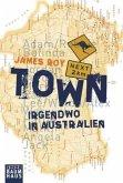 Town - Irgendwo in Australien (Mängelexemplar)