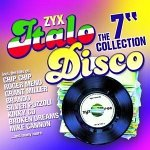 """Zyx Italo Disco: The 7"""" Collection"""