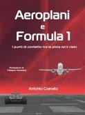 Aeroplani e Formula 1 (eBook, ePUB)