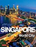 Singapore: World City (eBook, ePUB)