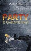 Partydämmerung