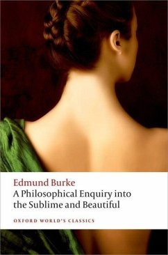 A Philosophical Enquiry into the Sublime and Beautiful - Burke, Edmund