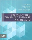 Relating System Quality and Software Architecture