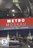 METRO MOSKAU - Geschichte - Bau - Visionen, 1 DVD