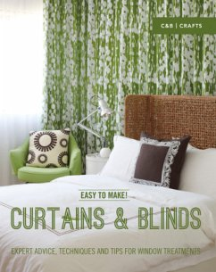 Easy to Make! Curtains & Blinds: Expert Advice, Techniques and Tips for Window Treatments - Baker, Wendy