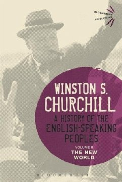 A History of the English-Speaking Peoples Volume II - Churchill, Sir Winston S.