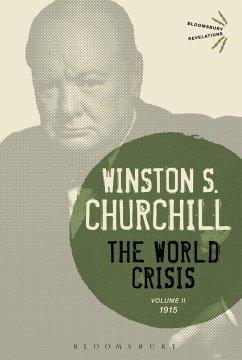 The World Crisis, Volume 2: 1915 - Churchill, Sir Winston S.