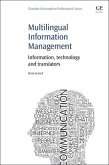 Multilingual Information Management: Information, Technology and Translators