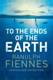 To the Ends of the Earth (eBook, ePUB)