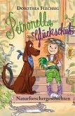 Naturforschergeschichten / Petronella Glückschuh Bd.2 (eBook, ePUB)