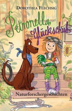 Naturforschergeschichten / Petronella Gluckschuh Bd.2