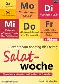 Rezepte von Montag bis Freitag - Salatwoche (eBook, ePUB)