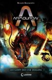 Der Kampf der Star Dragons / Armouron Bd.4 (Mängelexemplar)