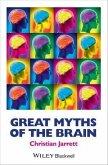 Great Myths of the Brain (eBook, ePUB)