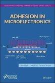 Adhesion in Microelectronics (eBook, ePUB)