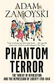 Phantom Terror: The Threat of Revolution and the Repression of Liberty 1789-1848 (eBook, ePUB)