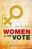 Women and the Vote (eBook, PDF)