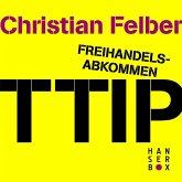 Freihandelsabkommen TTIP. Alle Macht den Konzernen? (eBook, ePUB)