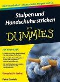 Stulpen und Handschuhe stricken für Dummies (eBook, PDF)
