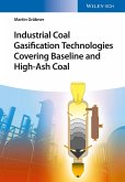 Industrial Coal Gasification Technologies Covering Baseline and High-Ash Coal (eBook, ePUB)