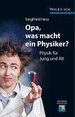Opa, was macht ein Physiker? (eBook, ePUB)