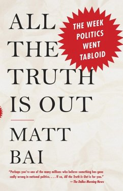 All the Truth Is Out (eBook, ePUB) - Bai, Matt