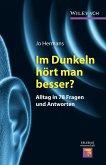 Im Dunkeln hört man besser? (eBook, PDF)