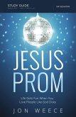 Jesus Prom Study Guide (eBook, ePUB)