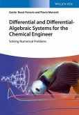 Differential and Differential-Algebraic Systems for the Chemical Engineer (eBook, PDF)