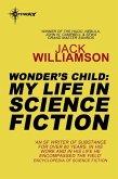 Wonder's Child: My Life in Science Fiction (eBook, ePUB)