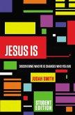 Jesus Is Student Edition (eBook, ePUB)