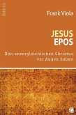 Jesus-Epos (eBook, ePUB)