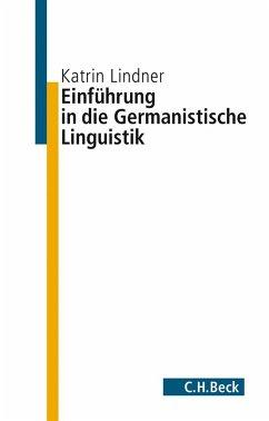 Einführung in die germanistische Linguistik (eBook, ePUB) - Lindner, Katrin