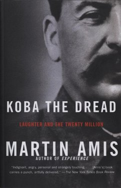 Koba the Dread (eBook, ePUB) - Amis, Martin